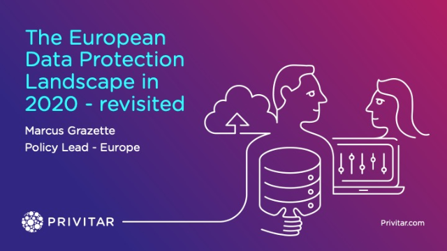 The European Data Privacy Landscape in 2020 - revisited