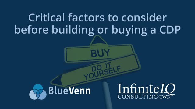 Critical factors to consider before building or buying a CDP