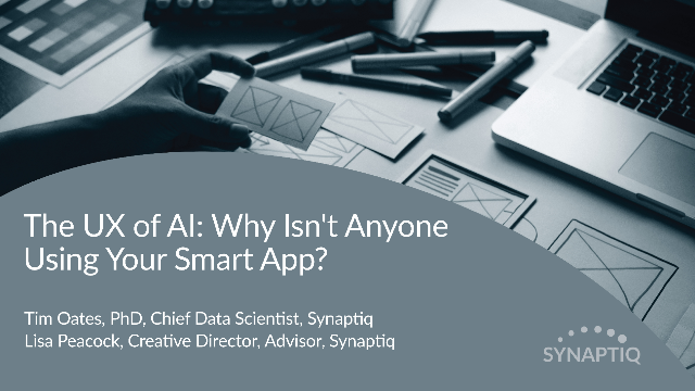 The UX of AI: Why Isn't Anyone Using Your Smart App?