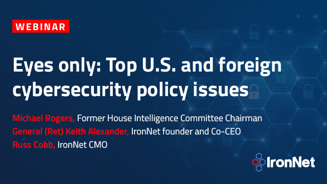 Eyes only: Top U.S. and foreign cybersecurity policy issues
