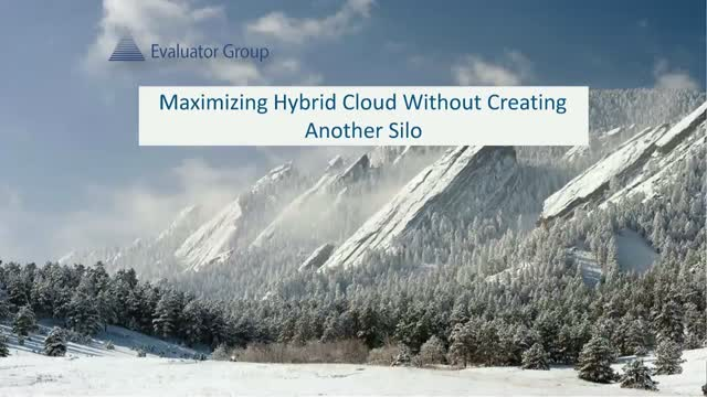 Maximizing Hybrid Cloud Without Creating Another Silo