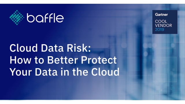 Cloud Data Risk: How to Better Protect Your Data in the Cloud