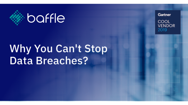 Why you can't stop data breaches?