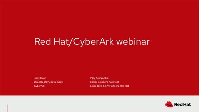 Securing Red Hat OpenShift Containerized Applications At Enterprise Scale