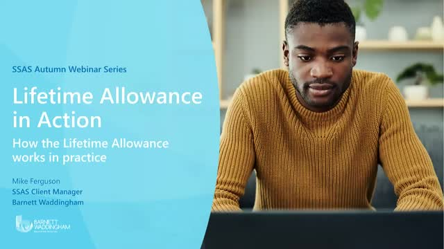 How the Lifetime Allowance works in practice for advisers