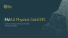 Introduction to the Royal Mint Physical Gold ETC – RMAU