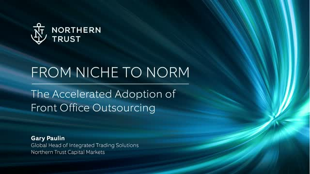 From Niche to Norm – The Accelerated Adoption of Front Office Outsourcing