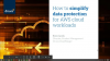 How to simplify data protection for AWS cloud workloads