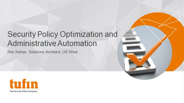 Security Policy Clean-Up and Optimization through Administrative Automation
