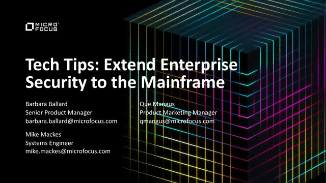 Tech Tips: Extend Enterprise Security to the Mainframe