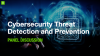 Cybersecurity Threat Detection and Prevention