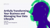 Artfully Transforming Your Business and Managing Your Data Lifecycle