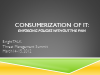 Consumerization of IT: Enforcing Policies Without the Pain