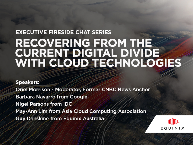 Platform Equinix Fireside Chat #3: Recovering From The Current Digital Divide