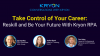 Take Control of Your Career: Reskill and Be Your Future With Kryon RPA