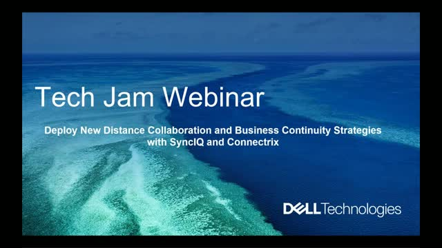 Tech Jam – Deploy New Distance Collaboration and Business Continuity Strategies