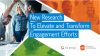 New Research to Elevate and Transform Employee Engagement Efforts