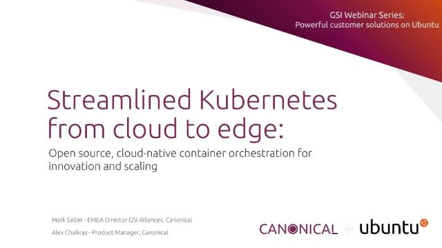 Streamlined Kubernetes from cloud to edge: container innovation and scaling