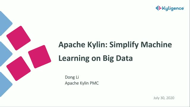 Apache Kylin: Simplify Machine Learning on Big Data