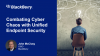 BlackBerry: Combating Cyber Chaos with Unified Endpoint Security