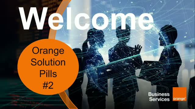 Orange Solution Pill #2 - Cybersecurity and Digital Transformation