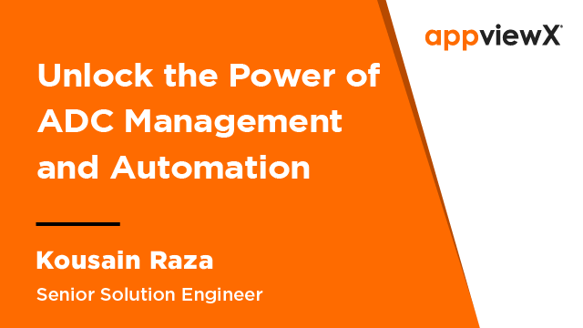 Unlock the Power of ADC Management and Automation