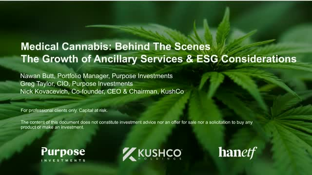 Medical Cannabis: Behind the Scenes | The Growth of Ancillary Services & ESG