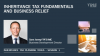 Session 1 - Inheritance Tax Fundamentals and Business Relief