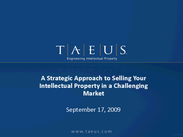 A Strategic Approach to Selling Your IP in a Challenging Market