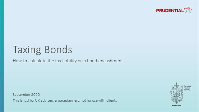 Insurance Bond Taxation: You just see what tax band the slice is in, right...?