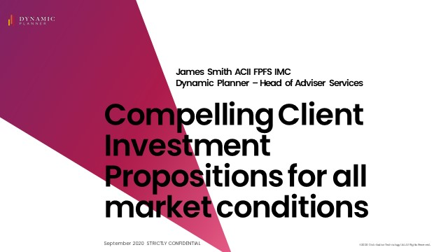 Compelling Client Investment Propositions for all market conditions