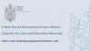 A New Era for Retirement Income Advice: Capacity for Loss and Spending Hierarchy