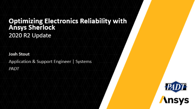 Optimizing Electronics Reliability with Ansys Sherlock