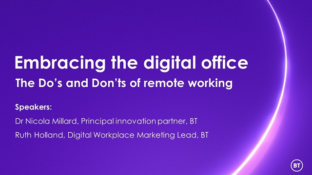 Embracing the digital office – the Do's and Don'ts of remote working