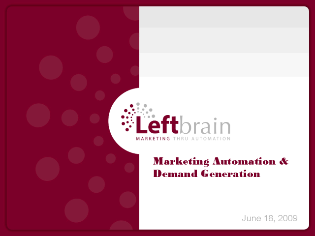 Lead Nurturing, Lead Scoring and Marketing Automation