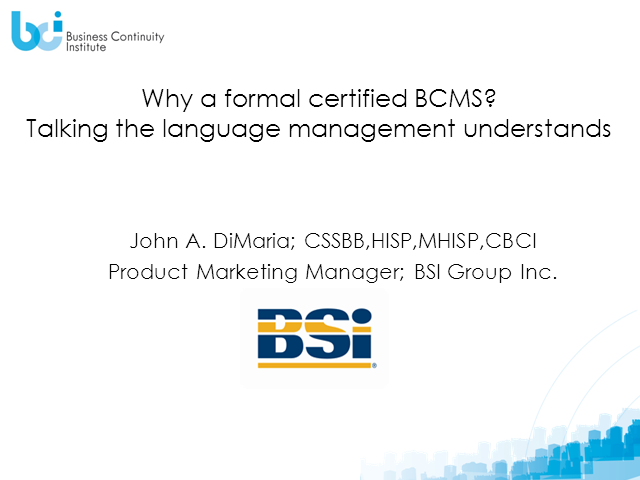 "Why a formal certified BCMS? ""Due Diligence"" -Talking the Language Management Un"