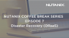 Nutanix Coffee Break Series Italy: Episode 7 - Disaster Recovery as a Service