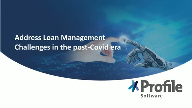 Financial Institution | Address Loan Management Challenges in the post-Covid era