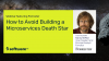 How to Avoid Building a Microservices Death Star (featuring Forrester)