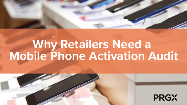 Why Retailers Need a Mobile Phone Activation Audit