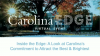 Inside the Edge: A Look at Carolina's Commitment to Attract the Best & Brightest