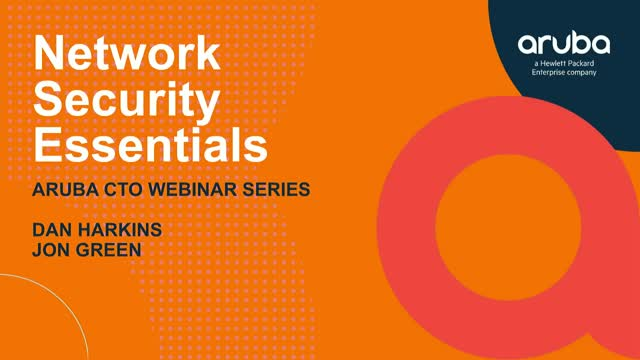 Federal CTO Tech Talk: Network Security Essentials