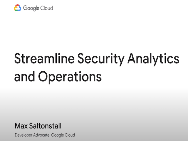 Streamline Security Analytics and Operations
