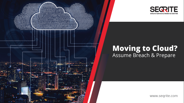 Moving to Cloud? Assume Breach & Prepare