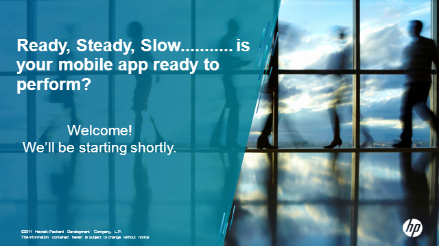 Ready, Steady, Slow..... Is your mobile app ready to perform?