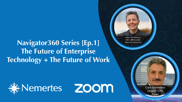 Navigator360 Series Ep1 The Future of Enterprise Technology + The Future of Work