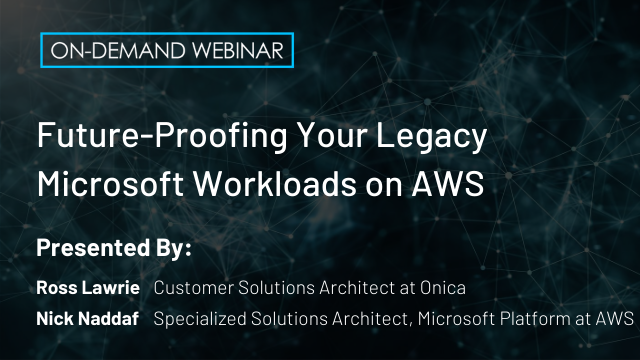 Future-Proofing Your Legacy Microsoft Workloads on AWS
