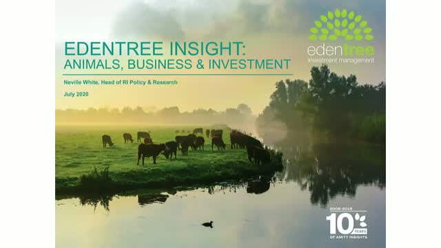 EdenTree Insight: Animal, Business & Investment