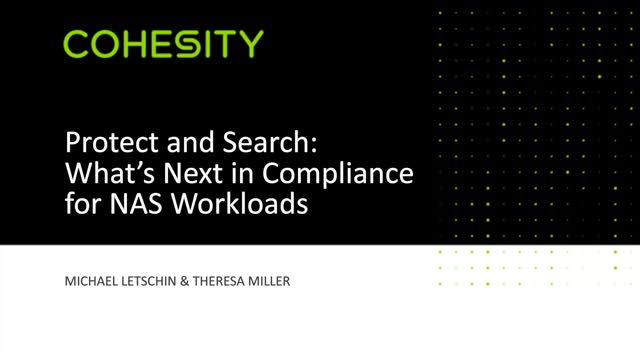 Protect and Search: What's Next in Compliance for NAS Workloads
