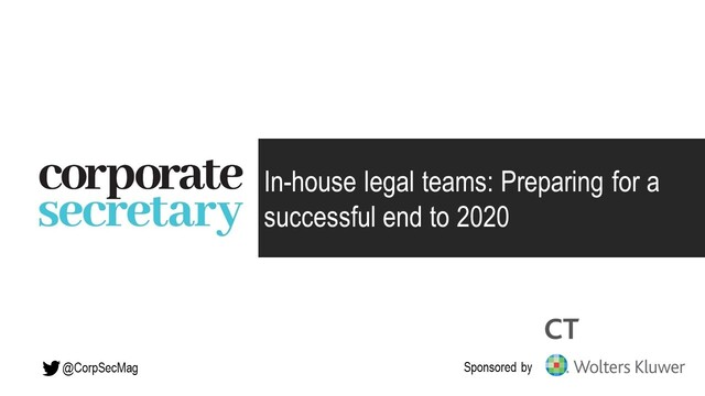 Webinar – In-house legal teams: Preparing for a successful end to 2020